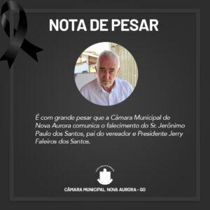 Nota de Pesar pelo Falecimento do Sr. Jerônimo Paulo dos Santos  pai do Vereador e Presidente da casa Jerry Faleiros